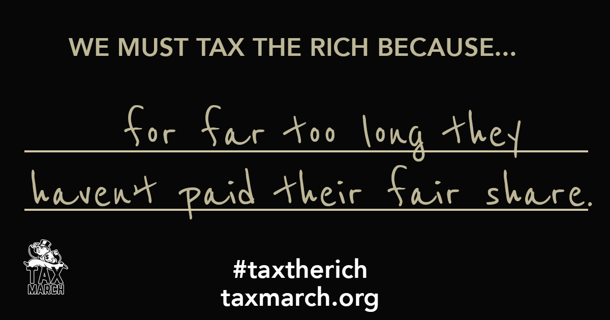 We must tax the rich to…